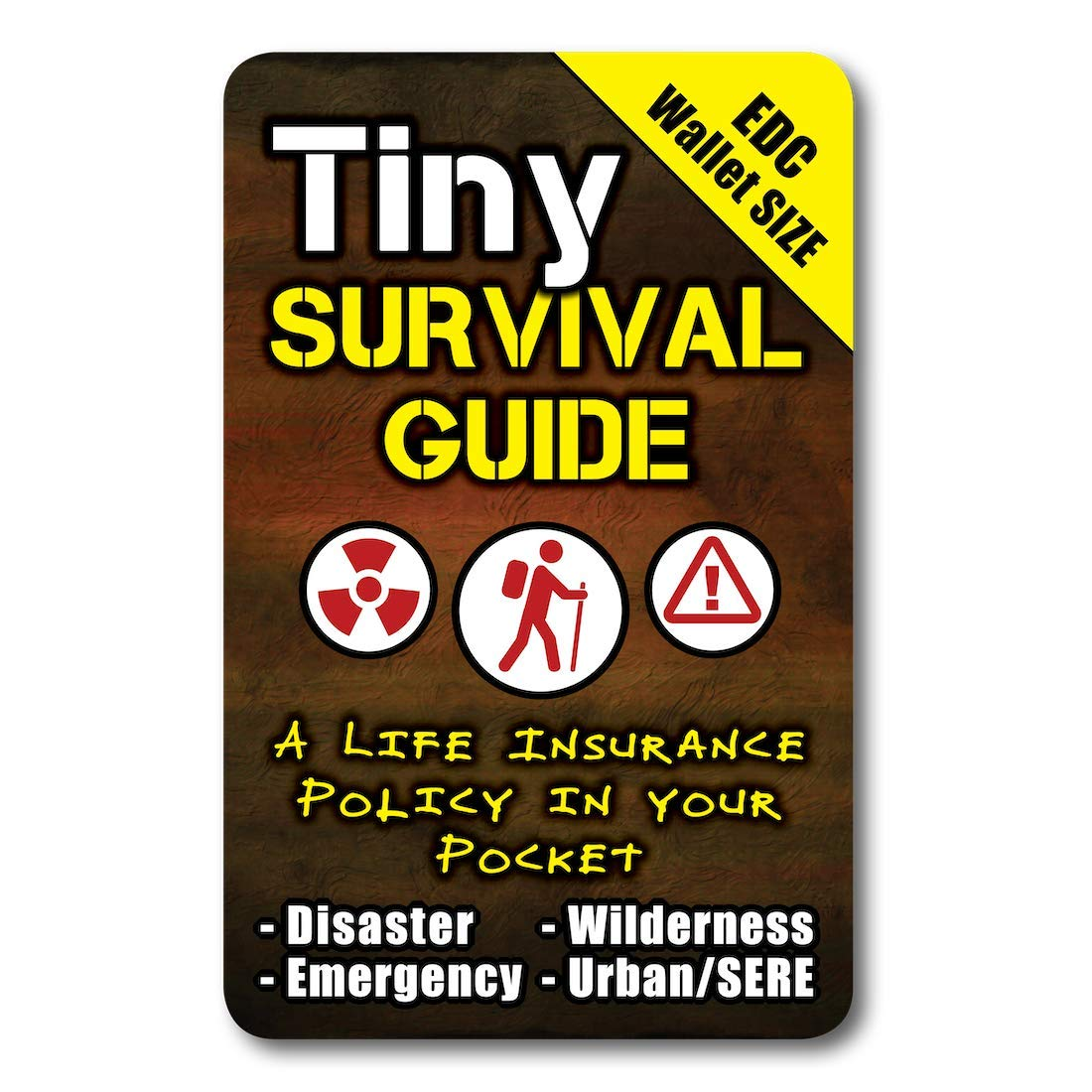 """Tiny Survival Guide: A Life Insurance Policy in Your Pocket - The Ultimate """"Survive Anything"""" Everyday Carry: Emergency, Disaster Preparedness Micro-Guide"""