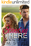 Standing There (Love in the Park Book 1)