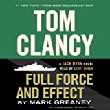 Full Force and Effect: A Jack Ryan Novel