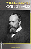 Complete Works of William James (English Edition)