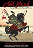 Cold Blood: Yamabuki vs. the Sword Master (Sword of the Taka Samurai)