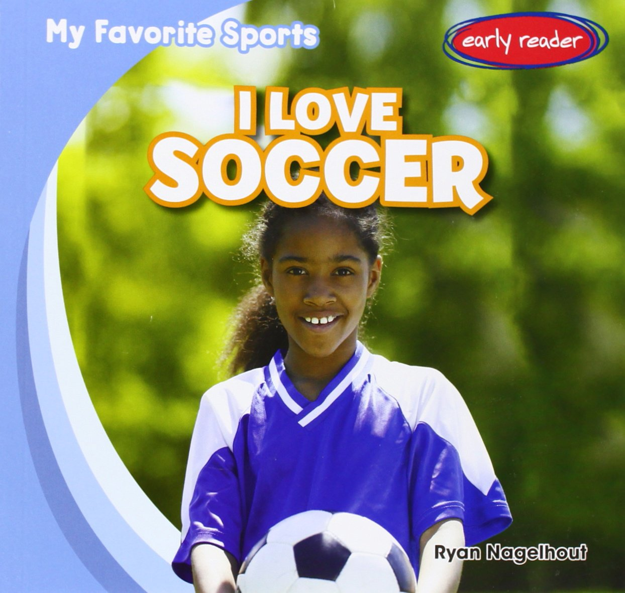 Download I Love Soccer (My Favorite Sports) PDF
