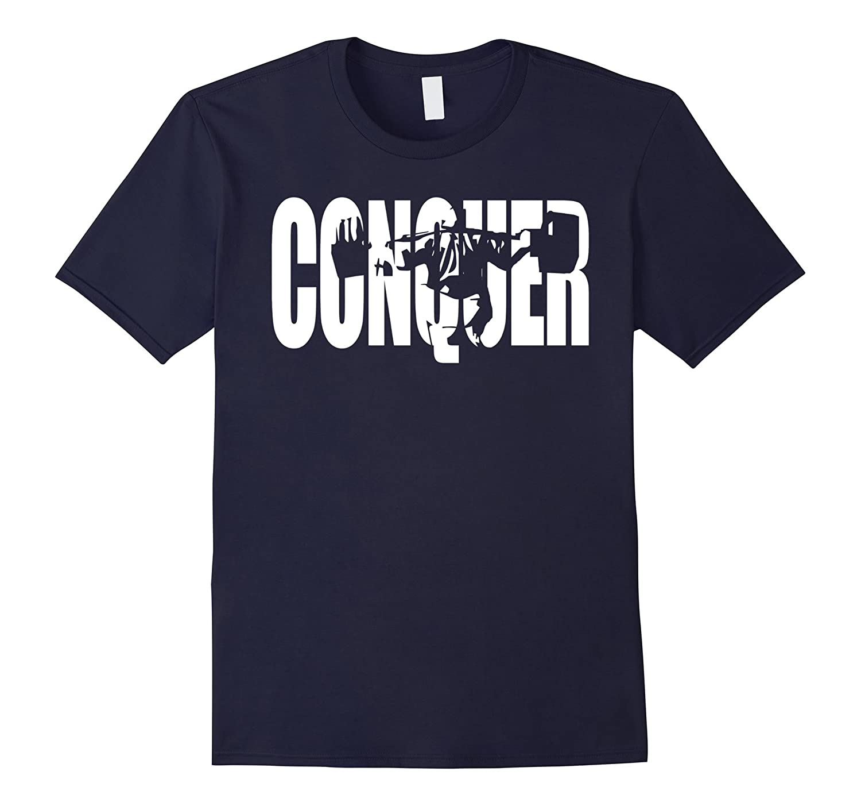 CONQUER - Squat - Leg Day T-Shirt-RT