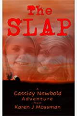 The Slap (Cassidy Newbold Stories Book 2) Kindle Edition