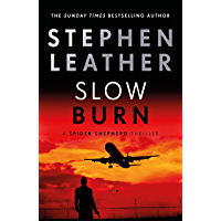 Slow Burn: The 17th Spider Shepherd Thriller (The Spider Shepherd Thrillers) (English Edition)