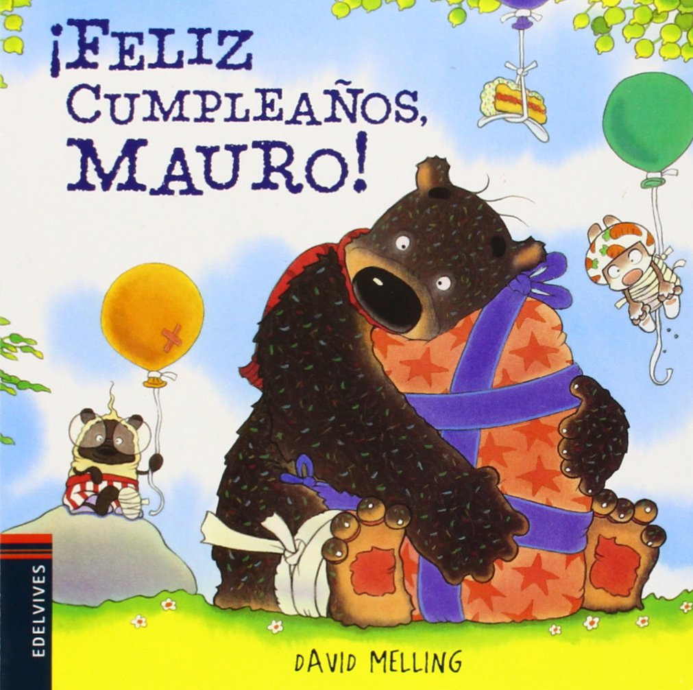 Feliz cumpleaños, Mauro! / Happy Birthday, Hugless Douglas ...