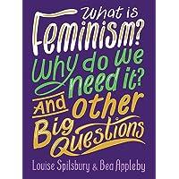 Feminism Why do we Need It