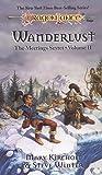 Wanderlust: The Meetings Sextet, Volume 2 (Dragonlance Saga): 002