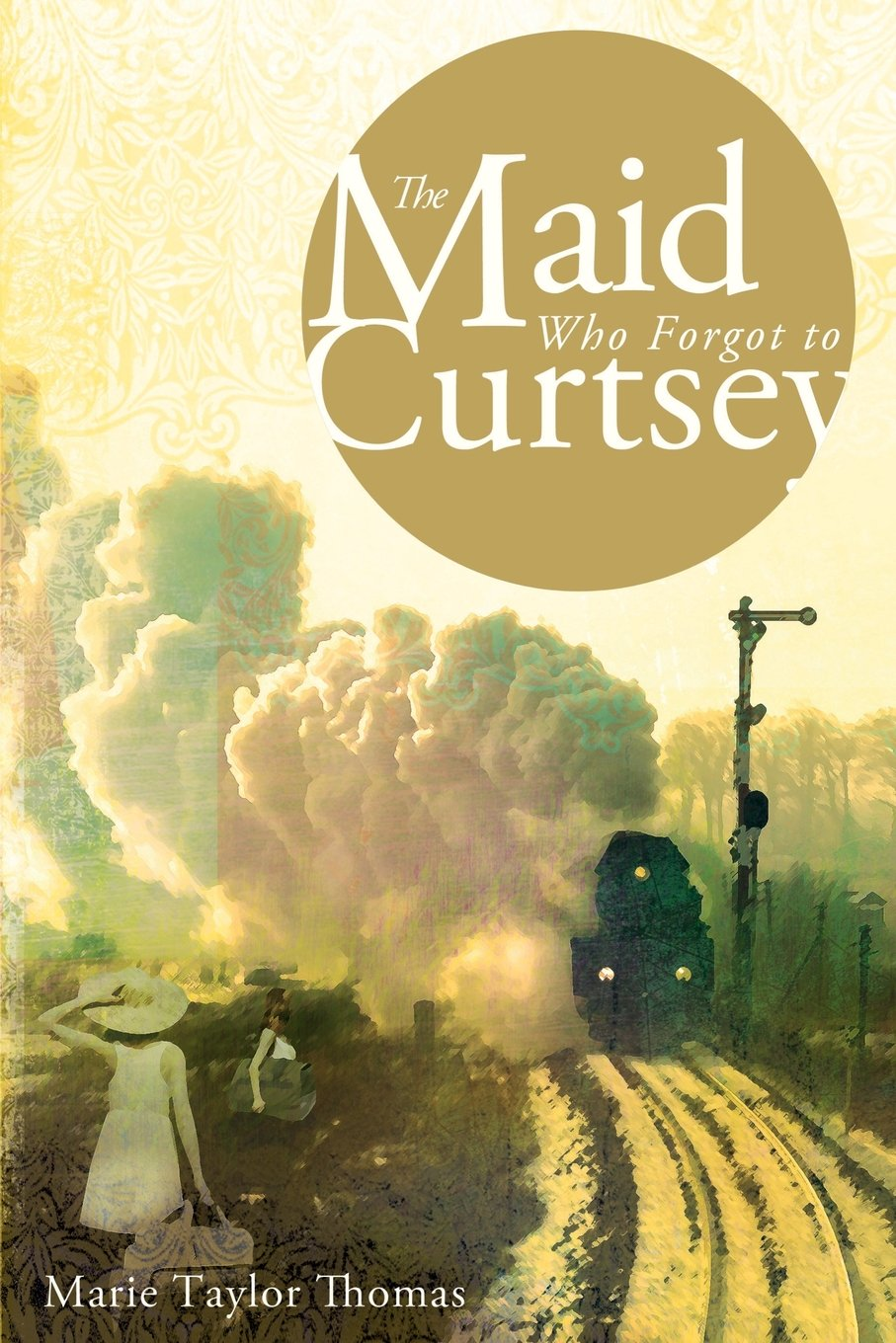 Download The Maid Who Forgot to Curtsey ebook