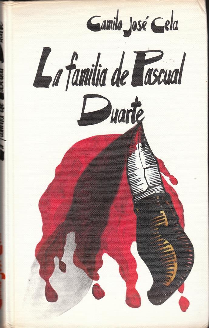 LA FAMILIA DE PASCUAL DUARTE: Amazon.es: Camilo Jose Cela ...