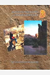 Shadow of the Canyon: A Wonder Horse Tale Kindle Edition