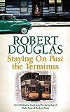 Staying On Past the Terminus (18 Dalbeattie Street 2)