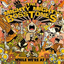 Mighty Mighty Bosstones - 'While We're At It'