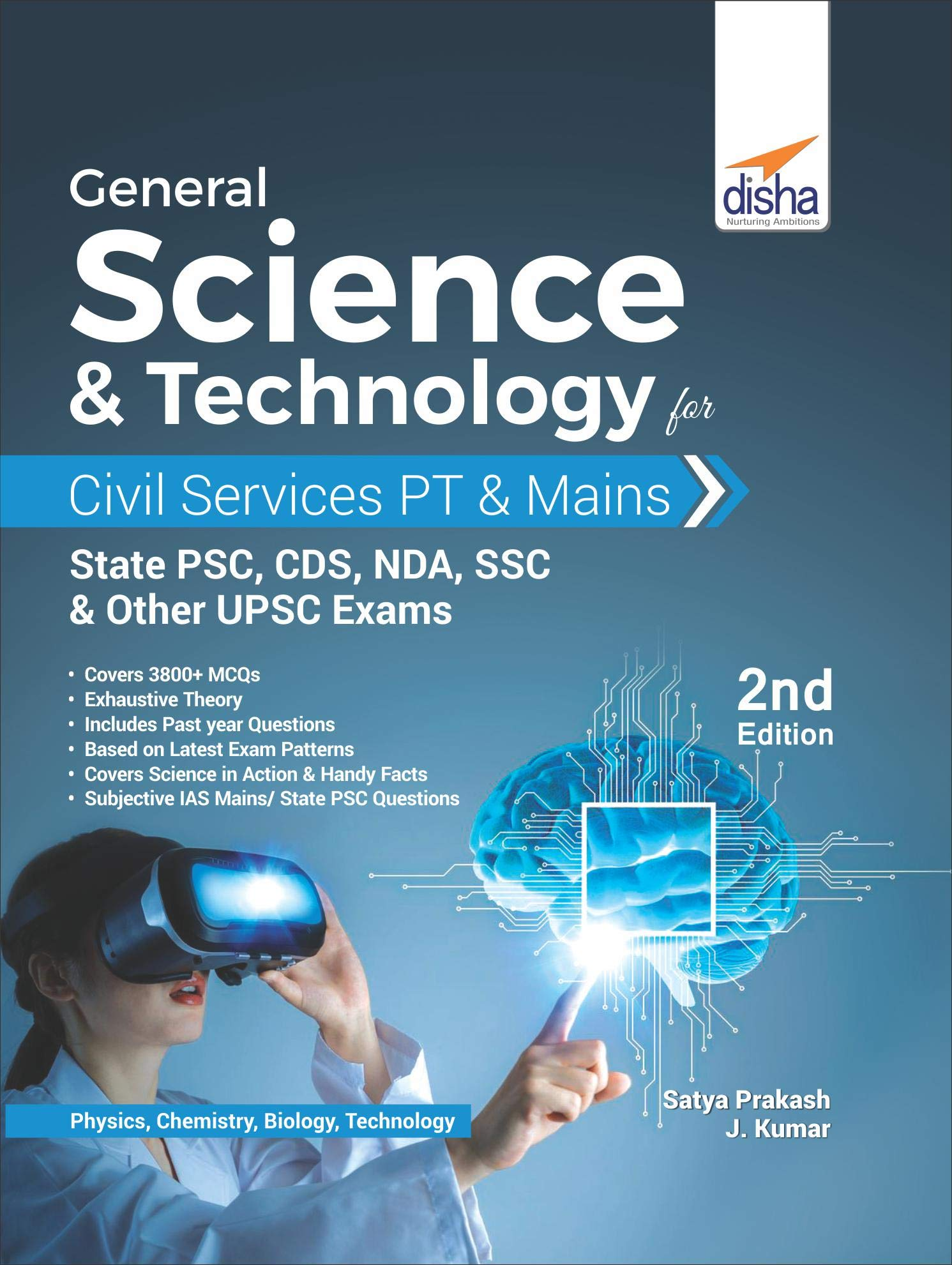 General Science & Technology for Civil Services PT & Mains, State PSC, CDS, NDA, SSC, & other UPSC Exams