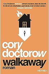 Walkaway: Roman (German Edition) Kindle Edition