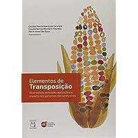 Elementos de Transposição. Diversidade, Evolução, Aplicações e Impacto nos Genomas dos Seres Vivos