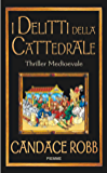 I delitti della cattedrale (Bestseller Vol. 215)