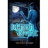 Demon Divine: A novel of the Demon Accords