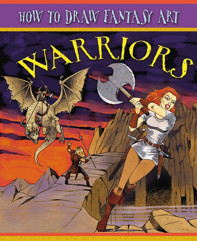 Download Warriors (How to Draw Fantasy Art) ebook