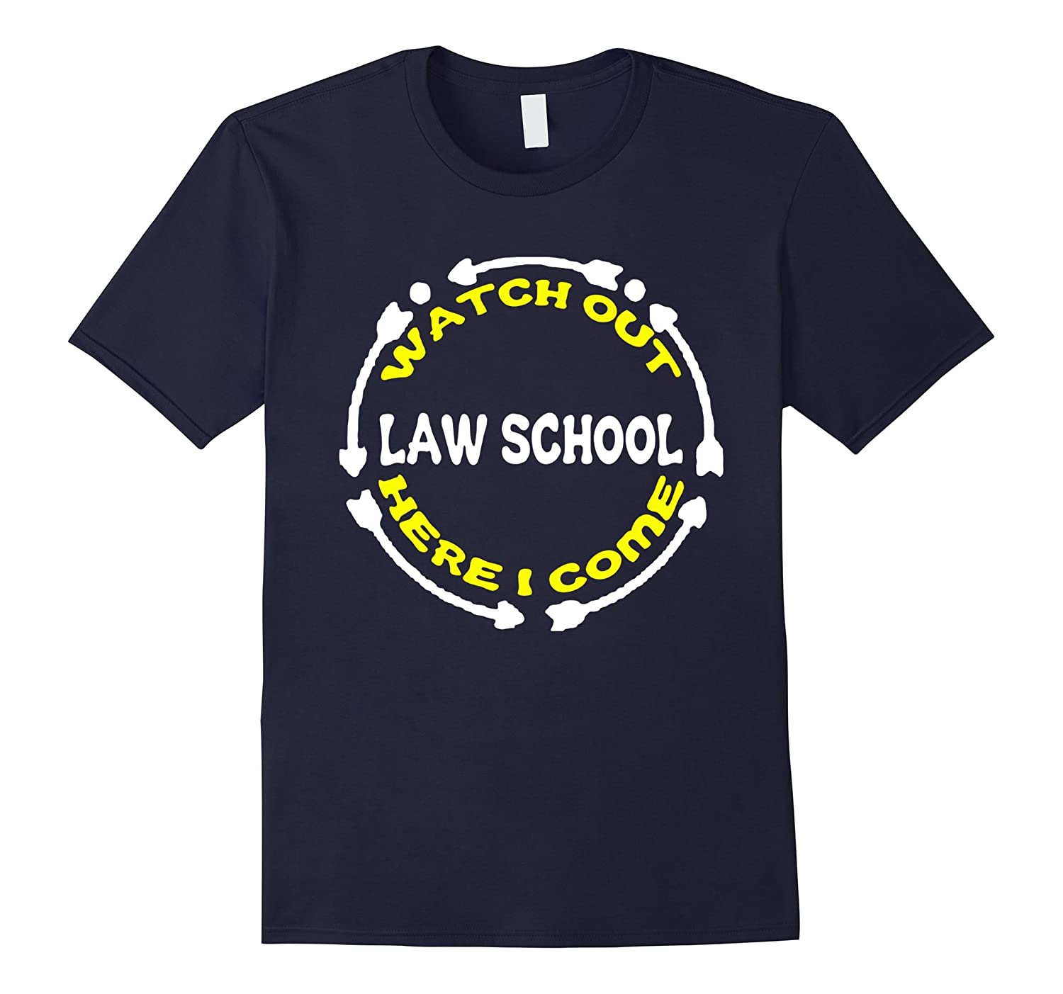 Law School Here I Come T-Shirt New School Year Gift-Art
