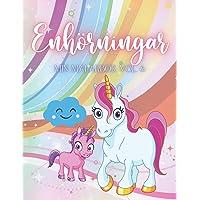 Enhörningar: Min målarbokVol. 6, 58 Unicorns att färga in för barn - Målarbok enhörningar från 5 år…