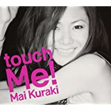 touch Me!