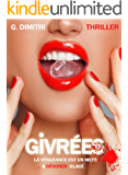 GIVREES (French Edition)