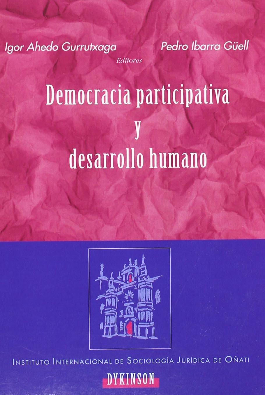 Democracia Participativa Y Desarrollo Humano (Spanish ...
