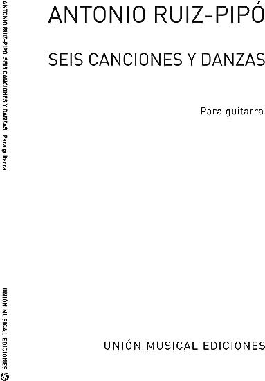 Seis Canciones Y Danzas (Guitar) - Guitar - Book: Amazon.es ...