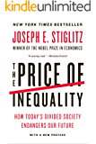 The Price of Inequality: How Today's Divided Society Endangers Our Future