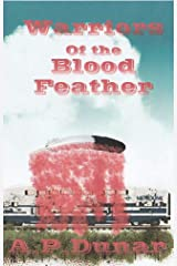 Warriors of the Blood Feather Kindle Edition
