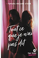 Tout ce que je n'ai pas dit -Extrait offert- (French Edition) Kindle Edition