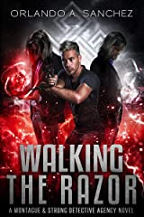 Walking The Razor: A Montague & Strong Detective Novel (Montague & Strong Case Files Book 12) Kindle Edition