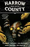 Harrow County Volume 3: Snake Doctor