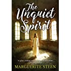 The Unquiet Spirit: A spine-chilling tale of witchcraft and death