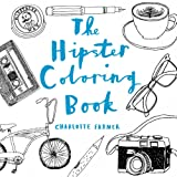 The Hipster Adult Coloring Book