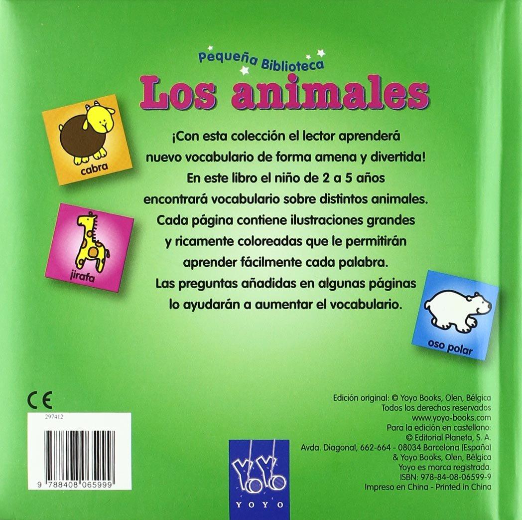 Los animales (Pequeña Biblioteca): Amazon.es: YOYO: Libros