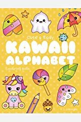 Cute and Easy Kawaii Alphabet Colouring Book: 26 Fun and Relaxing Colouring Pages for All Ages (LJK Colouring Books) Paperback