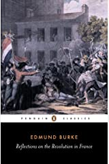 Reflections on the Revolution in France (Penguin Classics) Paperback