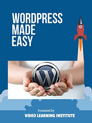 Wordpress Made Easy - Learn Wordpress Quickly With Our Online Video Training For 2017 (online course) [Online Code]