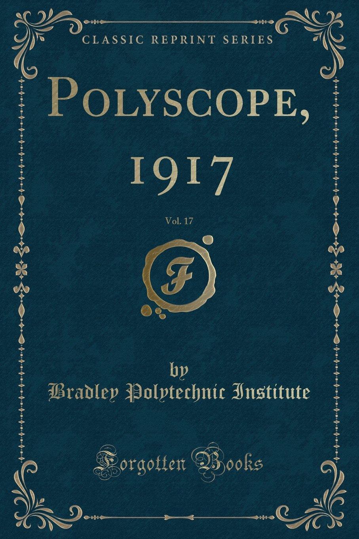 Download Polyscope, 1917, Vol. 17 (Classic Reprint) PDF