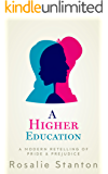 A Higher Education: A Modern Retelling of Pride & Prejudice (English Edition)