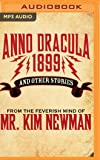 Anno Dracula 1899: And Other Stories