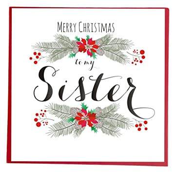 Merry Christmas Sister.Quill Merry Christmas Sister Greeting Card Amazon Co Uk