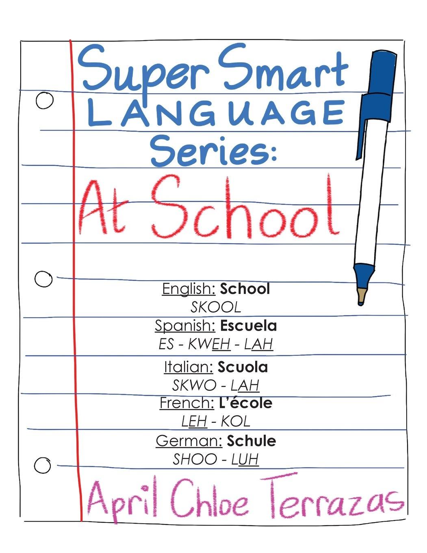 Download Super Smart Language Series: AT SCHOOL PDF