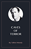 Caves of Terror (English Edition)