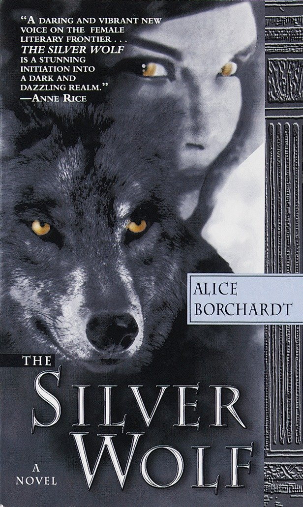 The Silver Wolf (Legends of the Wolves, Book 1): Alice