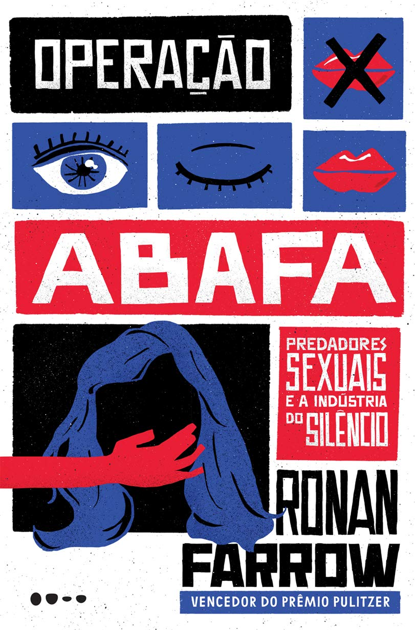 Operação abafa: Predadores sexuais e a industria do silêncio ...
