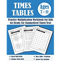 Times Tables Tests Workbook For Kids Ages 7-11: Timed Tests Multiplication Tables Math Drills - KS2 Maths - Year 3-6