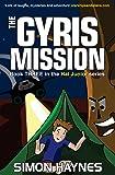 The Gyris Mission: Hal Junior 03